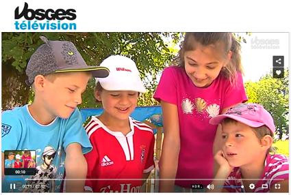 Reportage Vosges Television de Juillet 2015