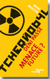 Couverture du livre de Marc Molitor : TCHERNOBYL d�ni pass�, Menace future ?