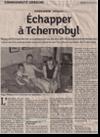 Miniature de l'article des DNA du 27 août 2015 : Echapper à Tchernobyl