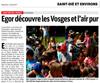 Lien vers l'article de presse de l'Alsace du 13 août 2017 : Egor découvre les Vosges et l'air pur