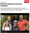 Lien vers l'article de presse de Vosges Matin du 22 juillet 2017 : Doryna et Valentyn, Les sourires ukrainiens