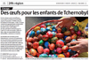Lien vers l'article de presse de l'Alsace du 9 mars 2018 : Des oeufs pour les enfants de Tchernobyl